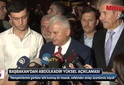 Başbakan'dan Abdülkadir Yüksel açıklaması