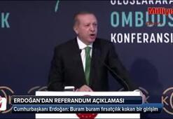Erdoğandan referandum açıklaması