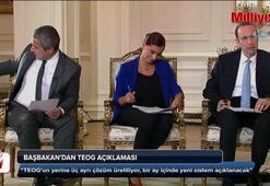 Başbakandan TEOG açıklaması