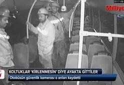 Madenciler koltuklar kirlenmesin diye ayakta seyahat etti