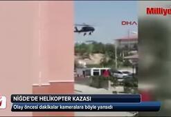 Helikopter kazası öncesi dakikalar kameralara böyle yansıdı