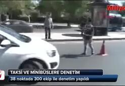 İstanbulda taksi ve minibüslere denetim