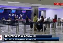 Florida'da 2 havaalanı tekrar açıldı