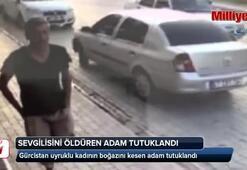 Gürcistan uyruklu kadının boğazını kesen adam tutuklandı
