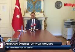 AB Bakanı Ömer Çelik: Bu çocuk oyuncağı değil