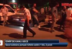 İzmirde kanlı gece