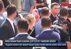 Cumhurbaşkanı Erdoğandan kadın çiftçiye yardım sözü