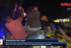 Başkent'te trafik kazası: 2 ölü, 1 yaralı