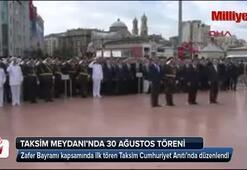 30 Ağustos Zafer Bayramı Taksimde Kutlandı