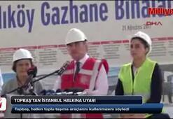 Topbaştan İstanbullulara uyarı
