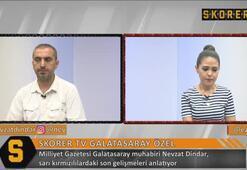 Nevzat Dindar: G.Sarayda öncelik Vida değil, sol bek...