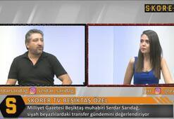 Serdar Sarıdağ: Sosa Beşiktaşa gelmek için can atıyor
