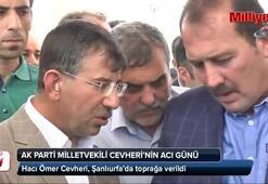 AK Parti Milletvekili Cevheri'nin acı günü