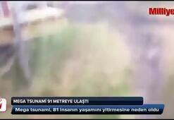 Mega tsunami 91 metreye ulaştı
