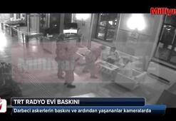 15 Temmuz gecesi TRT Radyo Evinde yaşananlar kamerada