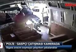 Polis - gaspçı çatışması saniye saniye kamerada