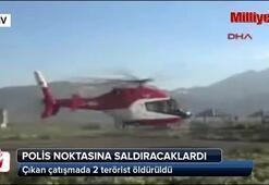 Yüksekovada 2 PKKlı terörist öldürüldü