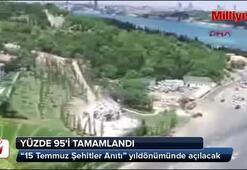 15 Temmuz Şehitler Anıtının yüzde 95i tamamlandı