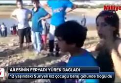 Suriyeli kız baraj gölünde boğuldu