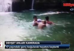 Şelalede yüzerken boğulma anı görüntülendi