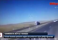 Kaza anı zırhlı aracın kamerasına böyle yansıdı