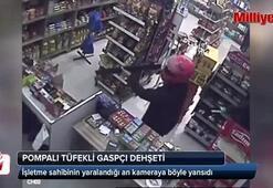 Pompalı tüfekli gaspçı dehşeti kamerada
