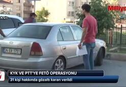 KYK ve PTT'ye FETÖ operasyonu