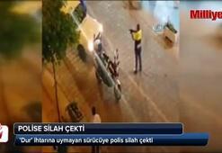 Dur ihtarına uymayan sürücüye polis silah çekti