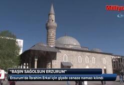 Erzurumda İbrahim Erkal için giyabı cenaze namazı kılındı