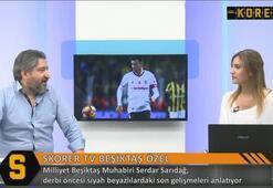 Serdar Sarıdağ: Aboubakar Beşiktaşta kalmak istiyor
