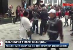 İstanbulda 1 Mayıs bilançosu