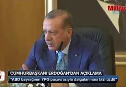 Cumhurbaşkanı Erdoğan: ABD bayrağının YPG paçavrasıyla...