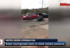 Saldırı hazırlığındaki kadın ve erkek sokakta yakalandı