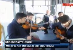 Halk otobüsünde sazlı sözlü yolculuk