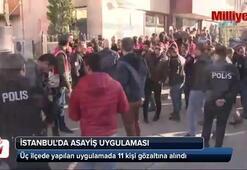 İstanbul'da dev uygulama: 11 gözaltı