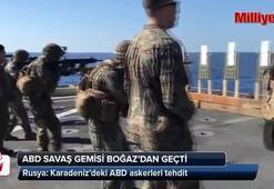 Rusya: Karadenizdeki ABD askerleri tehdit