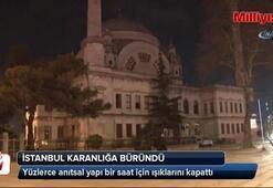 İstanbul'un anıtsal yapıları karanlığa büründü
