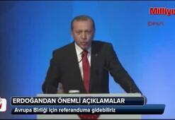 Erdoğandan AB için referandum sinyali