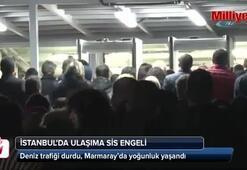 Deniz trafiği durdu, Marmaray'da yoğunluk yaşandı