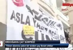 Açılış töreninde Erdoğana sürpriz çay ikramı