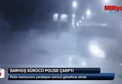 Sarhoş sürücü polise böyle çarptı