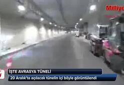 İşte Avrasya Tünelinin içi