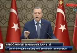 Erdoğan: Milli seferberlik ilan ediyorum