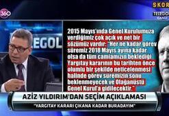 Engin Verel:Aziz Yıldırım aday olur ve kazanır...