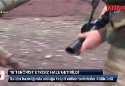 18 terörist öldürüldü: Bomba yüklü araç imha edildi