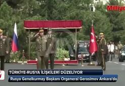 Rusya Genelkurmay Başkanı Ankarada