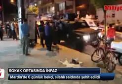 Mardin'de 6 günlük bekçi, silahlı saldırıda şehit edildi
