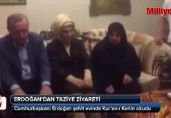 Erdoğan şehit evinde Kur'an-ı Kerim okudu