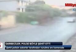 İzne gelen polis darbeci askerlerce şehit edildi