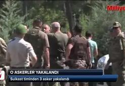 Marmariste otel baskınına katılan 3 asker yakalandı